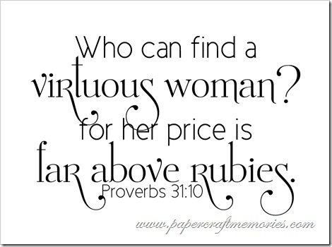 Proverbs 31:10 WORDart by Karen for WAW personal use