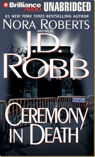 Ceremony in Death by J.D. Robb #5 - Thoughts in Progress