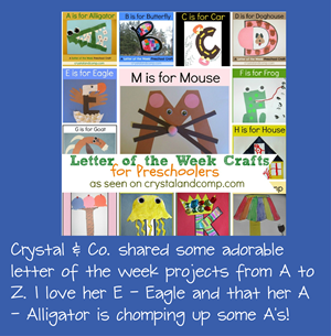 Letter of the Week Crafst for Preschoolers