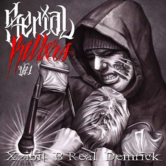 Serial Killers (B-Real, Xzibit & Demrick) - Serial Killers Vol. 1 (2013)
