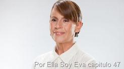 Por Ella Soy Eva capitulo 47