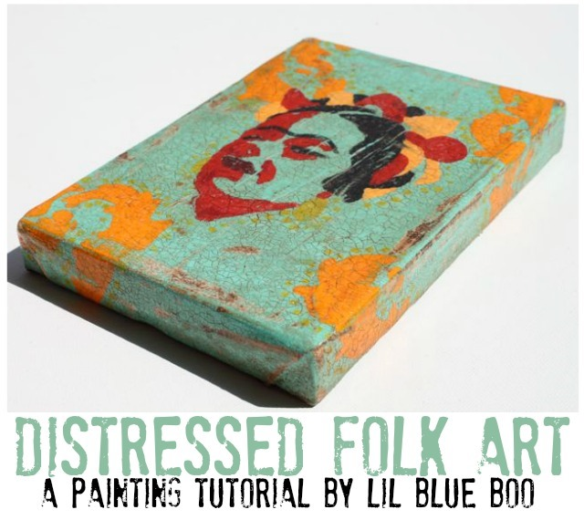 distressed folk art tutorial by lil blue boo