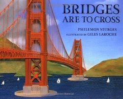 Bridges are to cross
