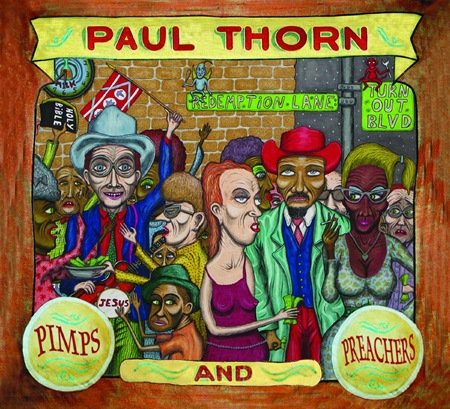 PAUL THORN PIMPS & PREACHERS CD SLICK