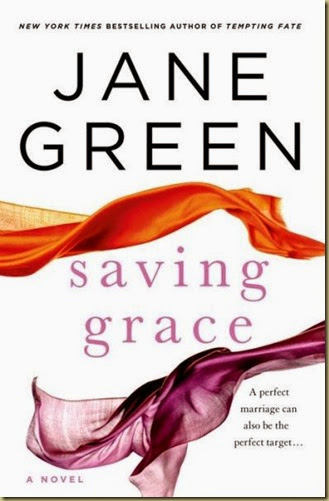 Saving Grace by Jane Green - Thoughts in Progress