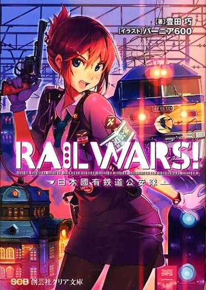 Primeiro volume da Light Novel de Rail Wars!: Nihon Kokuyū Tetsudō Kōantai