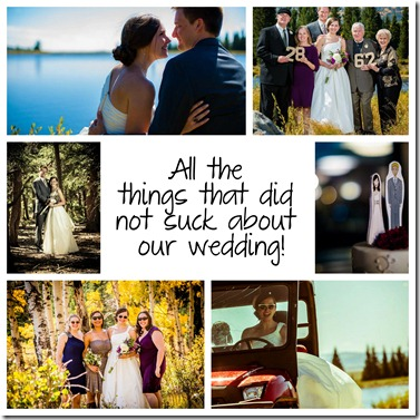 things that didn't suck about our wedding