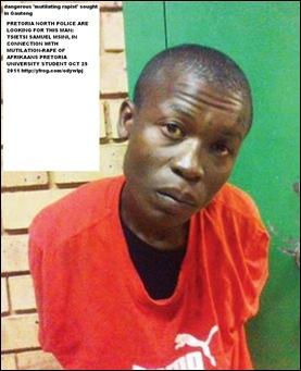 AFRIKAANS STUDENT WHO WAS TORTURED AND RAPED PLICE LOOKING FOR TSIETSI SAMUEL MZIZA