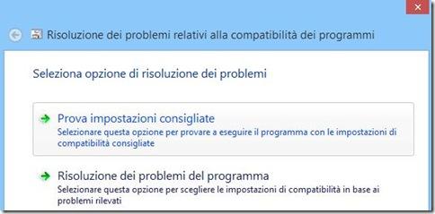 Compatibilità Windows 8 Prova impostazioni consigliate