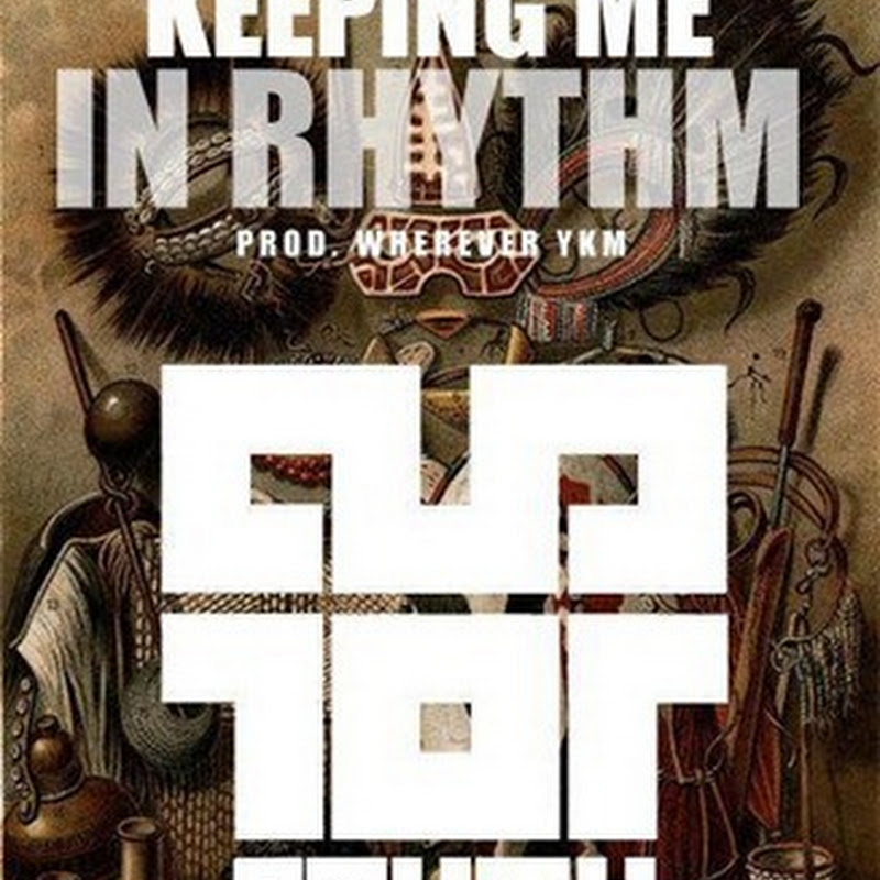 Wherever YKM - Keeping Me In Rhythm South Drums (Afro Beat 2013) [Download]