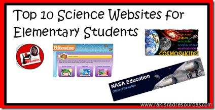 Top 10 Blog Posts from Raki's Rad Resources of 2014 - Top 10 Science Websites for Kids - Great online resources to get kids engaged in learning science.  Suggestions made by Heidi Raki of Raki's Rad Resources