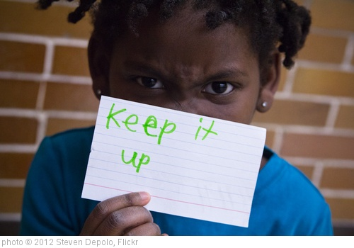 'Keep It Up Sign Card Motivation 2012 Girls on the Run Grand Rapids Montessori February 22, 2012 9' photo (c) 2012, Steven Depolo - license: http://creativecommons.org/licenses/by/2.0/