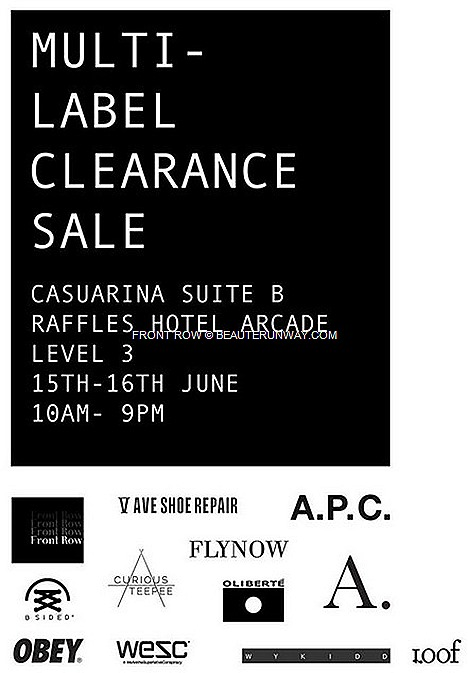 Front Row SALE 2013 APC FLY NOW OBEY ASYLUM WYKIDD MENSWEAR Spring Summer 2013 Fall Winter 2014  Collections for Women Mens shoes V AVE SHOE REPAIR OLIBERTE B SIDED WeSC CUROUS TEEPEE multi-label fashion label store Raffles Hotel