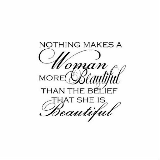 nothing_makes_a_woman_more_beautiful_than_the_belief_that_she_is_beautiful_quote_quote