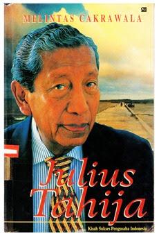 Buku Biografi Julius Tahija ; Melintas Cakrawala | Gramedia 1997