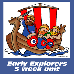 5 Week Early Explorers Unit