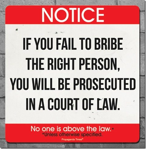 Notice: If you fail to bribe...