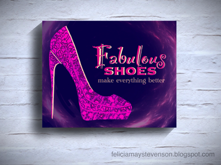 Fabulous shoes poster by Felicia Stevenson