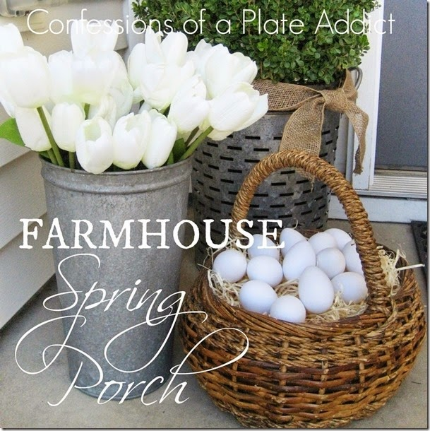CONFESSIONS OF A PLATE ADDICT Farmhouse Spring Porch