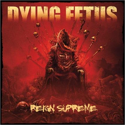 DyingFetus_ReignSupreme