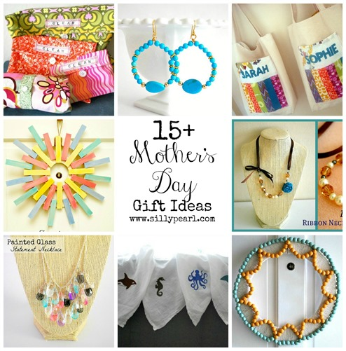 More than 15 Mothers Day Gift Ideas -- The Silly Pearl