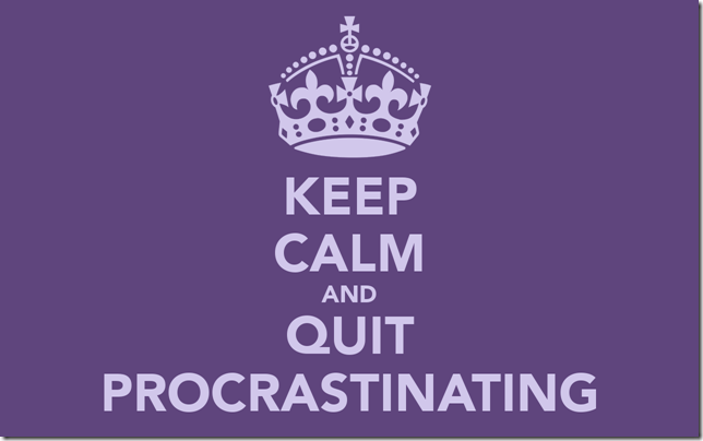 keep-calm-and-quit-procrastinating