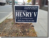 Henry V Election Sign - Two River Theater