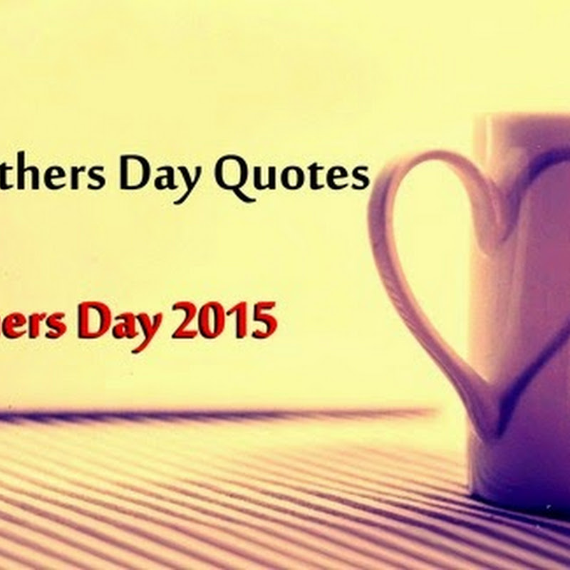 Good Mothers Day Quotes and Poems # Top 10+