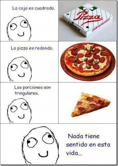el sentio de la vida y las pizzas meme gracioso