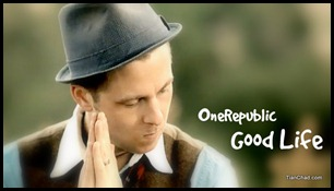 One Republic Good Life