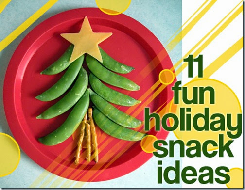 11 Christmas Snacks for Kids #christmas #snacksforkids