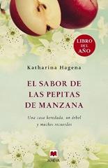 Hagena, Katharina - El sabor de las pepitas de manzana