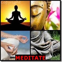 MEDITATE- 4 Pics 1 Word Answers 3 Letters
