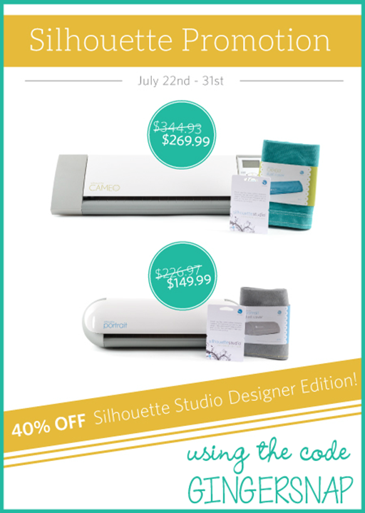 Silhouette July 2014 Promotion using the code GINGERSNAP #SilhouetteCAMEO #SilhouettePortrait #spon