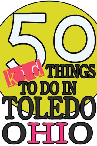 50 Things To Do in Toledo for Kids