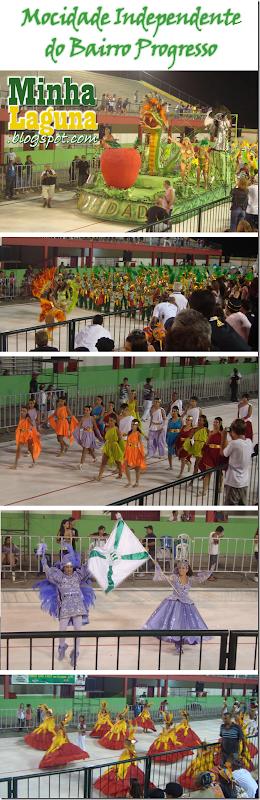 Desfile Mocidade Independente do Bairro Progresso Carnaval 2012 Laguna
