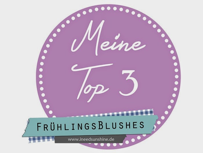 Blogparade_Meine_Top_3_Fr_hlingsblushes
