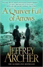 A Quiver Full of Arrows - Jeffrey Archer