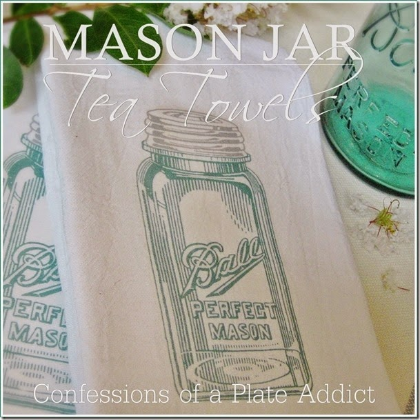 CONFESSIONS OF A PLATE ADDICT Mason Jar Tea Towels