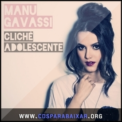 CD Manu Gavassi - Clichê Adolescente (2013), Baixar Cds, Download, Cds Completos