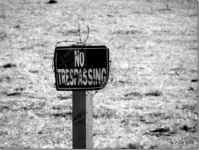 No Trespass.  Gresham, Oregon.  February 5, 2012.  Photo of the Day, February 24, 2012.