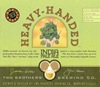 Two Brothers Brewing Company Heavy Handed IPA