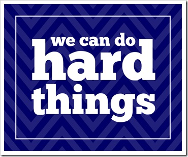 Just Because 39 - we can do hard things - navy blue chevron 8x10 - Sprik Space