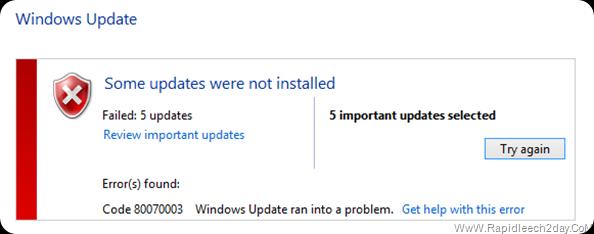 Fix Windows 8 Some updates ware not installed Code 80070003