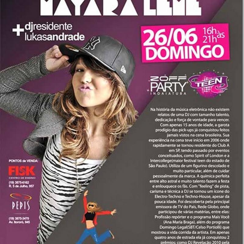 Zoff Teen com DJ Mayara Leme