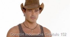 Corazón Indomable Capitulo 152