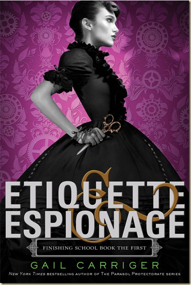 Carriger-FS1-Etiquette&Espionage