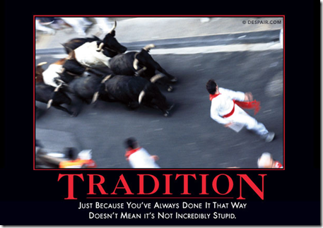 Tradition - Despair.com