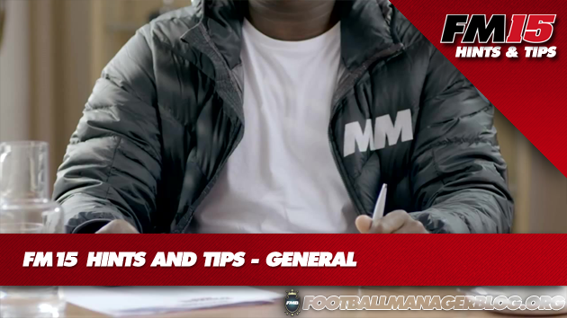 FM15 Hints And Tips General