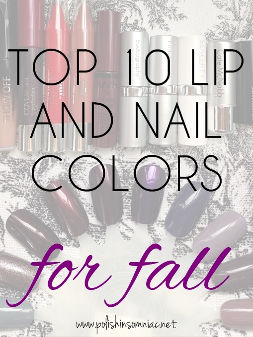 Top 10 Lip and Nail Colors for Fall